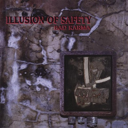 Illusion Of Safety Bad Karma