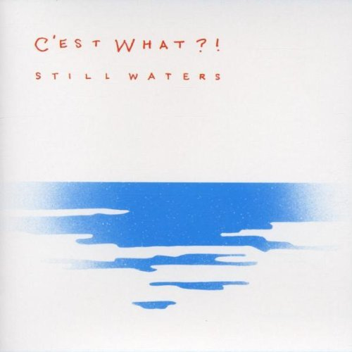 C'est What?! Still Waters