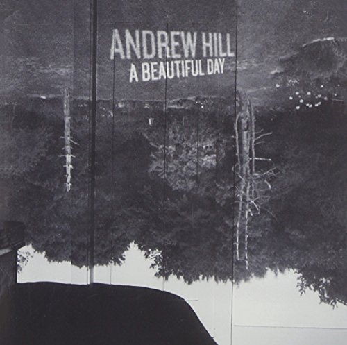 Andrew Hill Beautiful Day