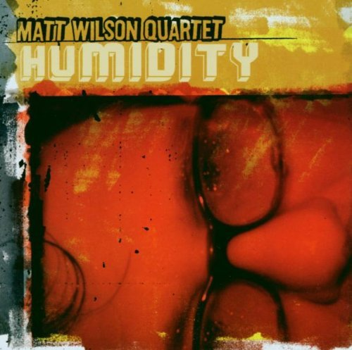 Matt Quartet Wilson Humidity