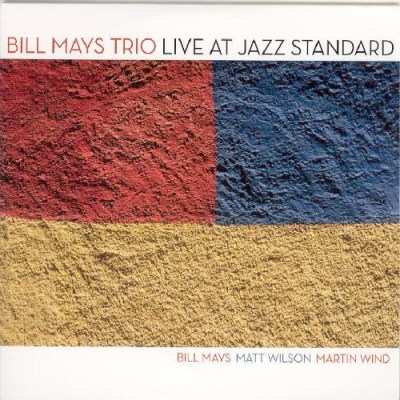 Bill Trio Mays Live At Jazz Standard