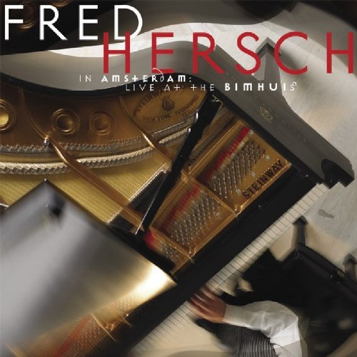 Fred Hersch In Amsterdam Live At The Bimh