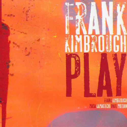 Frank Kimbrough Play