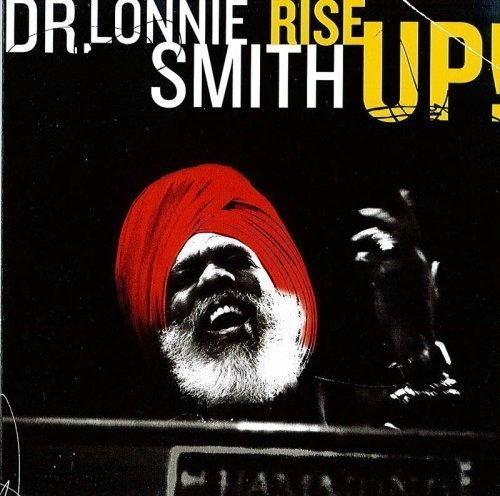 Lonnie Smith Rise Up!