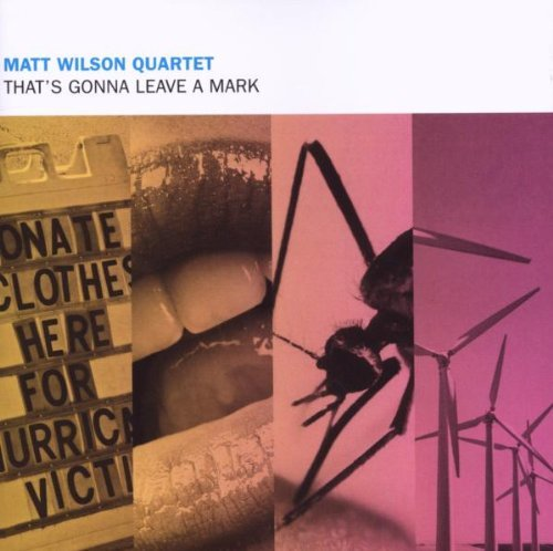 Matt Quartet Wilson That's Gonna Leave A Mark