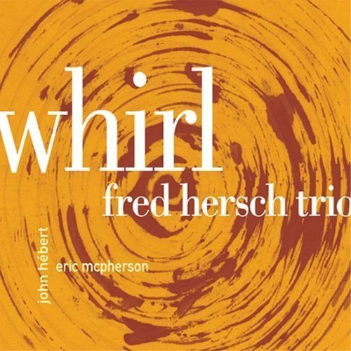 Fred Trio Night & The M Hersch Whirl