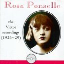 Rosa Ponselle Complete Victor Recordings Ponselle (sop)