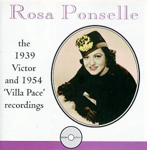 Rosa Ponselle Victor 1939 Villa Pace 1954 Ponselle (sop)