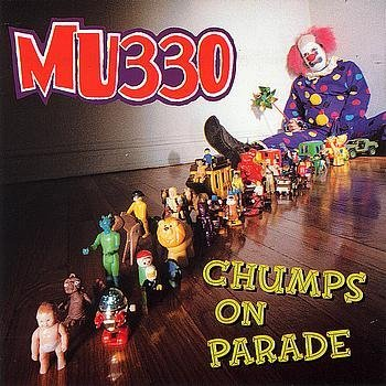Mu330 Chumps On Parade