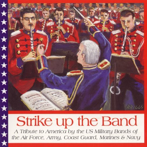 Strike Up The Band Strike Up The Band