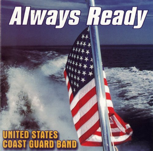 United States Coast Guard Band Always Ready Buckley United States Coast Gu