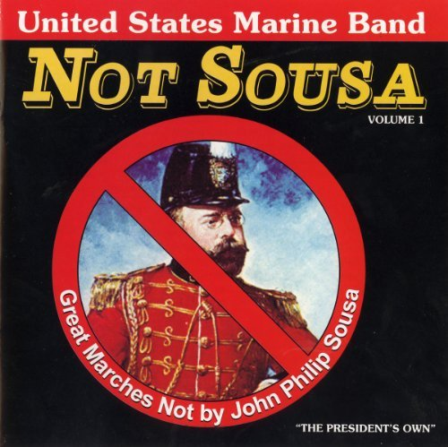 U.S. Marine Band Not Sousa