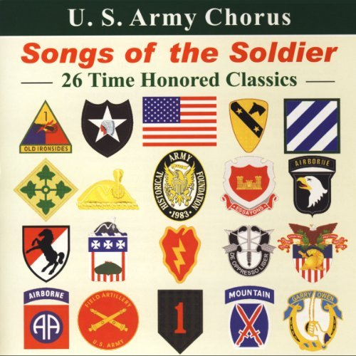 U.S. Army Chorus Songs Of The Soldier