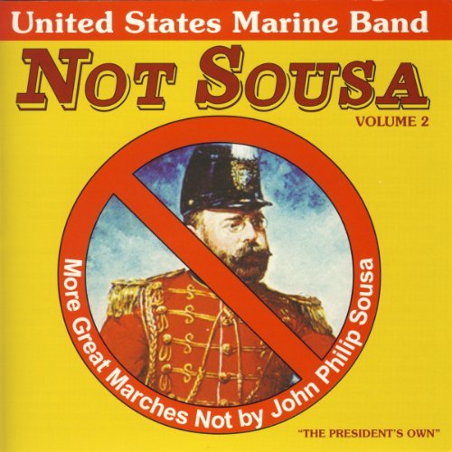 U.S. Marine Band Not Sousa Ii More Great March