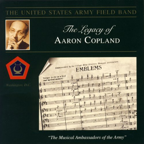 A. Copland Legacy Of Aaron Copland Emble Us Army Field Band Osgood