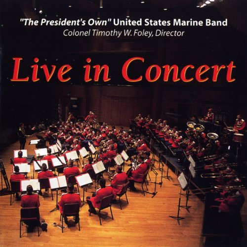 U.S. Marine Band Live In Concert Holst Berlioz Williams*r.V. Iv Milhaud Gorb Rossini Fucik Fil