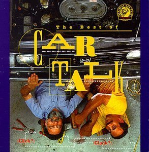 Click & Clack Tappet Brothers Best Of Car Talk