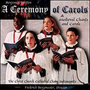 Benjamin Britten Ceremony Of Carols Pitz (hp) Rickards (ct) Burgomaster Christ Church Choi