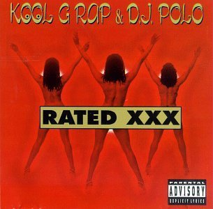 Kool G Rap & Dj Polo Rated Xxx Explicit Version
