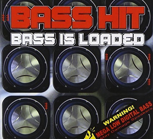 Bass Hit Bass Is Loaded