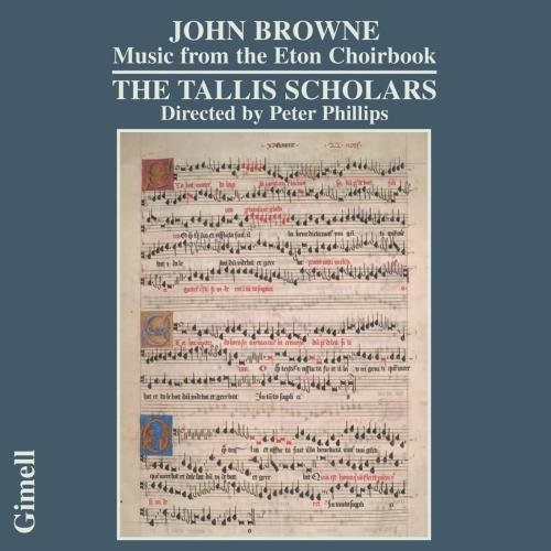 J. Browne Music From The Eton Choirbook Phillips Tallis Scholars