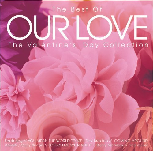 Best Of Our Love Valentine's Best Of Our Love Valentine's