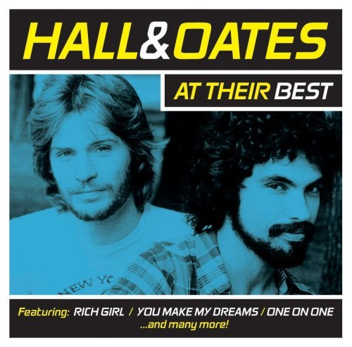 Hall & Oates Hall & Oates At Their Best
