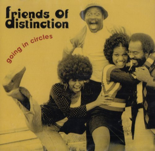 Friends Of Distinction Going In Circles