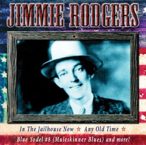 Jimmie Rodgers All American Country