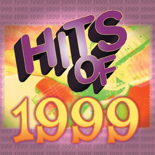 Hits Of 1999 Hits Of 1999