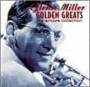 Glenn Miller Golden Greats Encore Collection