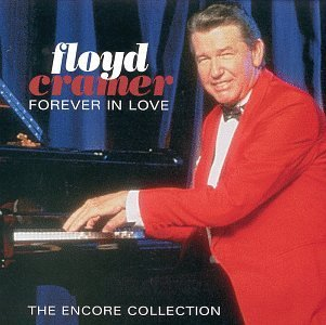 Floyd Cramer Forever In Love Encore Collection