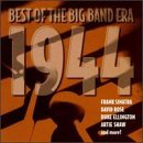 In The Mood With 1944 Best Of The Big Band Era Shore Como Sinatra Shaw Dorsey In The Mood With