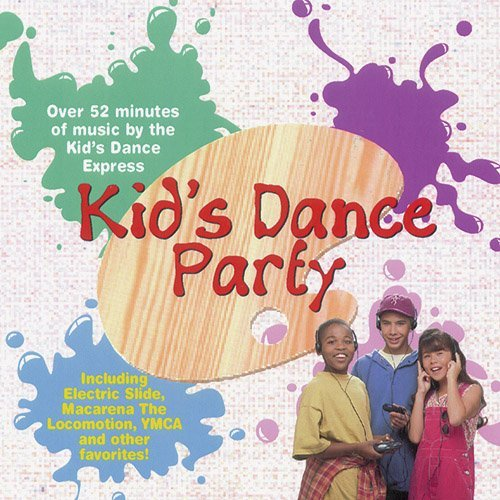 Kid's Dance Party Vol. 1 Kid's Dance Party Kid's Dance Party