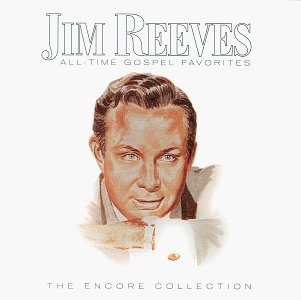 Reeves Jim All Time Gospel Favorites Encore Collection