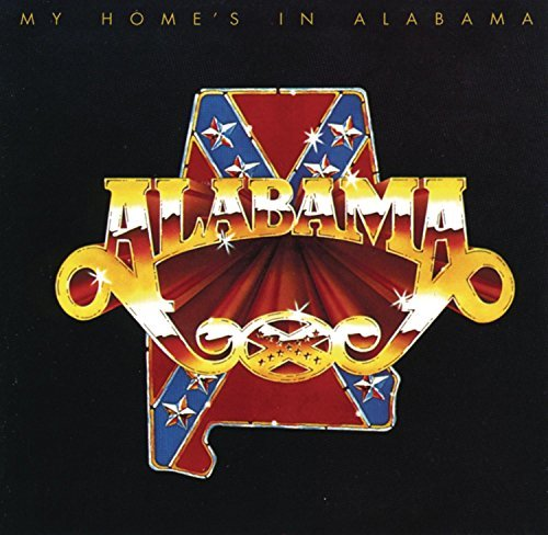 Alabama My Home's In Alabama