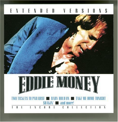 Eddie Money Extended Versions Extended Versions