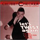 Chubby Checker Let's Twist Again Encore Collection