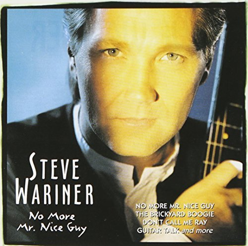 Steve Wariner No More Mr. Nice Guy