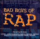 Bad Boys Of Rap Vol. 1 Bad Boys Of Rap N2deep Nemesis Special Ed Nine Bad Boys Of Rap