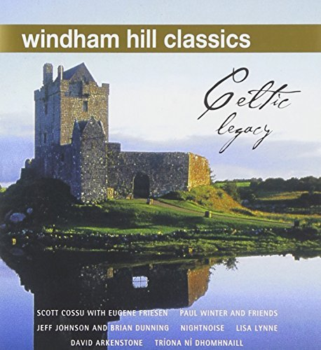 Windham Hill Classics Celtic Legacy Remastered Windham Hill Classics