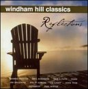 Windham Hill Classics Reflections Remastered Windham Hill Classics