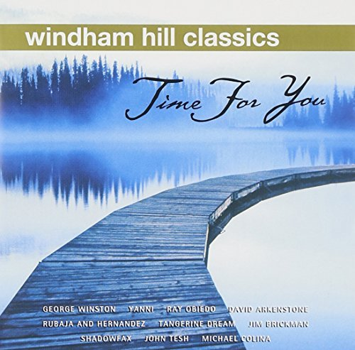 Windham Hill Classics Time For You Remastered Windham Hill Classics