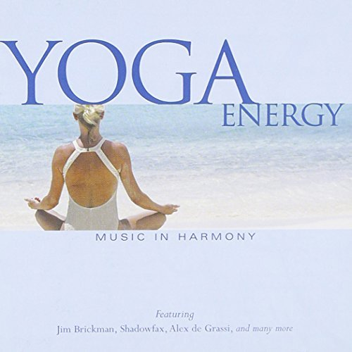 Music In Harmony Yoga Energy Cossu Shadowfax Hedges Obiedo Music In Harmony