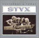Styx Yesterday & Today Enhanced CD