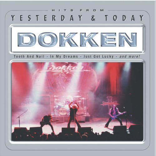 Dokken Yesterday & Today
