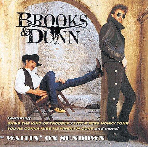 Brooks & Dunn Waitin' On Sundown