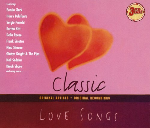 Classic Love Songs Classic Love Songs 3 CD