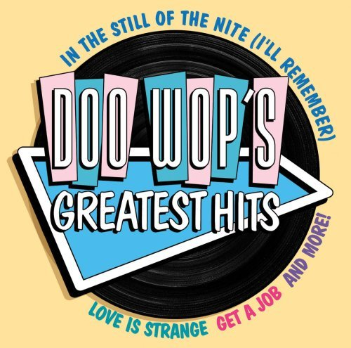 Doo Wop's Greatest Hits Doo Wop's Greatest Hits