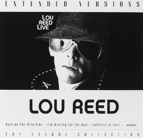 Lou Reed Extended Versions Extended Versions